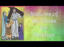 Good Friday 30th March – Children's Stations of the Cross
