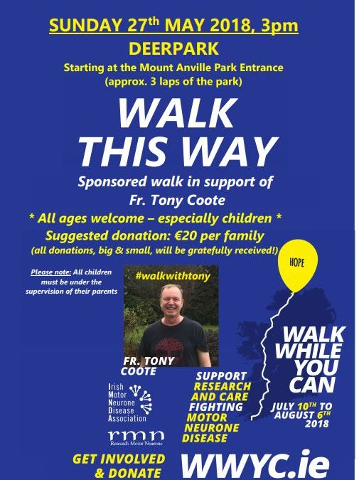 Walk While You Can – Walk This Way Sunday 27th May @ 3pm in Deerpark