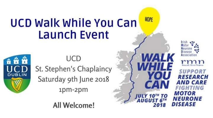 Walk While You Can Launch Event – UCD –  9th June