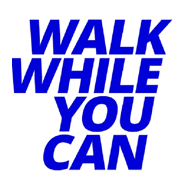 Walk While You Can – Save The Date