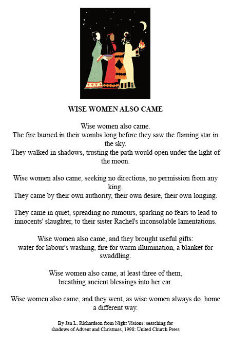 Wise Women also came …..