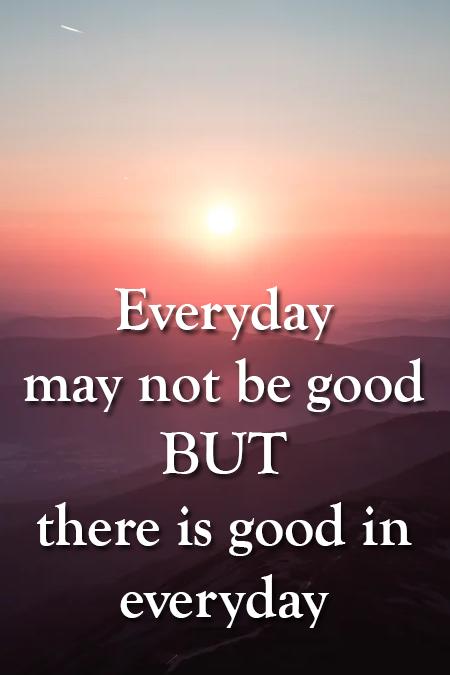 Good in everyday …